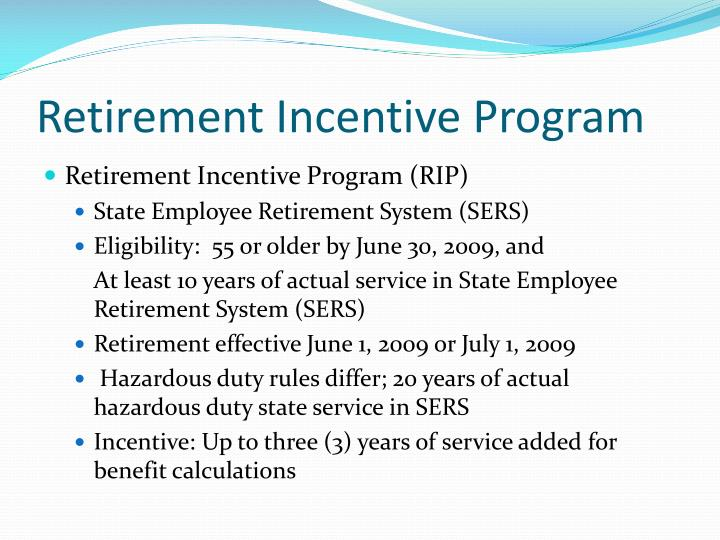 Retirement Incentive Program