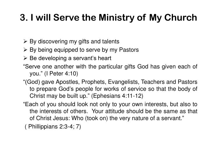 3. I will Serve the Ministry of My Church