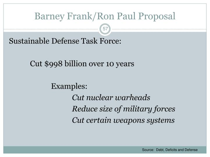 Barney Frank/Ron Paul Proposal