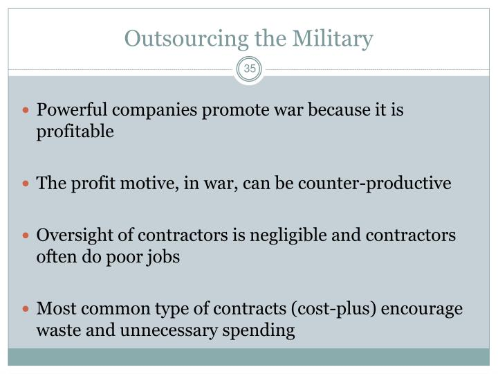 Outsourcing the Military