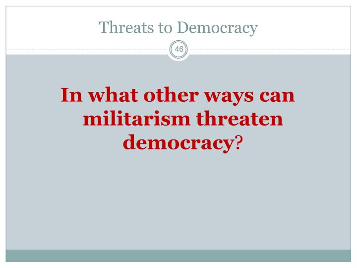 Threats to Democracy