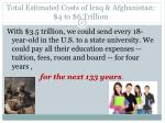 total estimated costs of iraq afghanistan 4 to 6 trillion