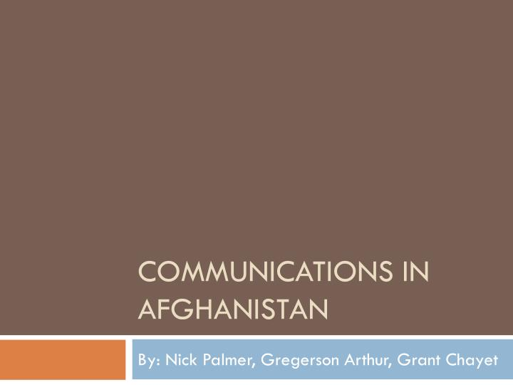 Communications in afghanistan