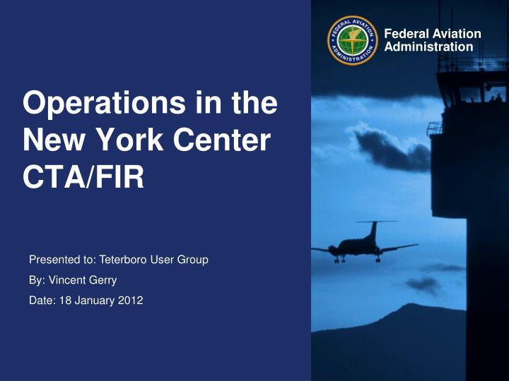 Operations in the new york center cta fir