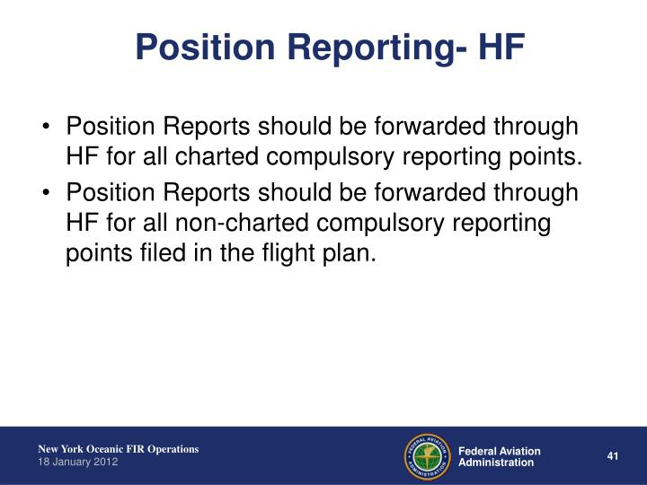 Position Reporting- HF
