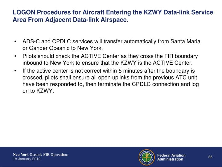 LOGON Procedures for Aircraft Entering the KZWY Data-link Service Area From Adjacent Data-link Airspace.