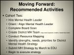 moving forward recommended activities