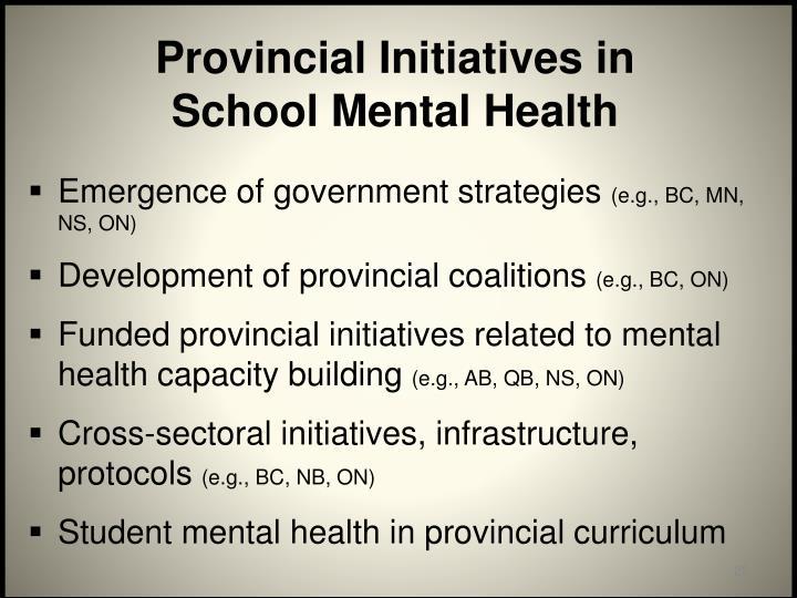 Provincial Initiatives in