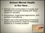 school mental health is not new