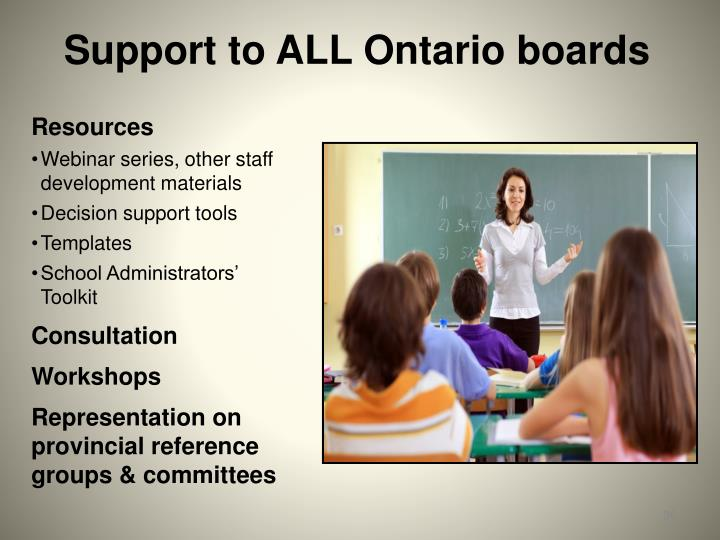 Support to ALL Ontario boards