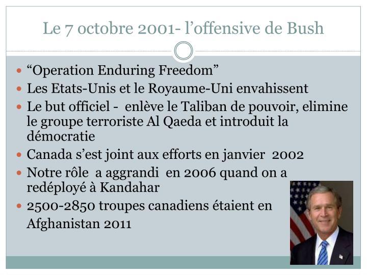 Le 7 octobre 2001- l'offensive de Bush