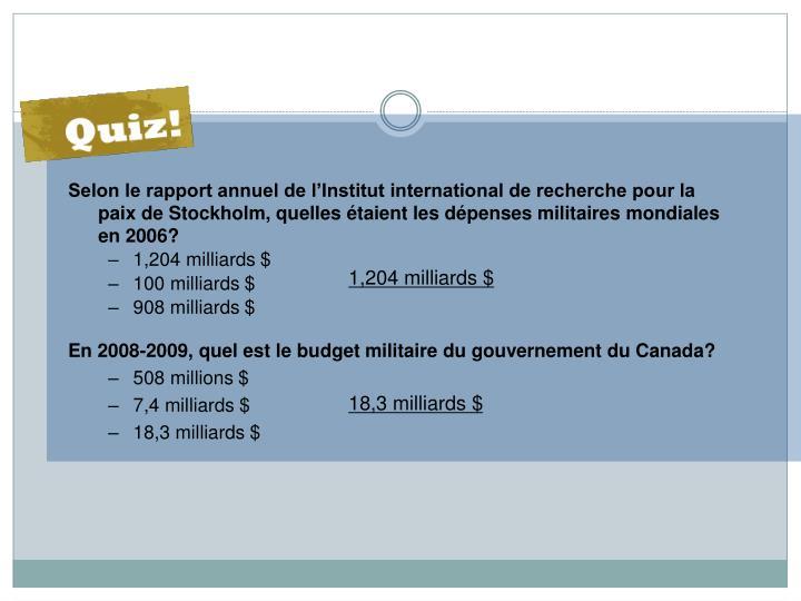 Selon le rapport annuel de l'Institut international de recherche pour la paix de Stockholm, quelles étaient les dépenses militaires mondiales en 2006?