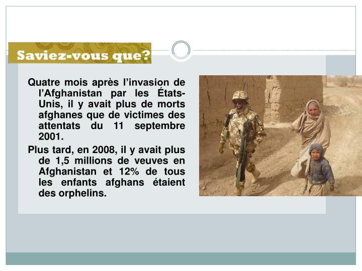 Quatre mois après l'invasion de l'Afghanistan par les États-Unis, il y avait plus de morts afghanes que de victimes des attentats du 11 septembre 2001.