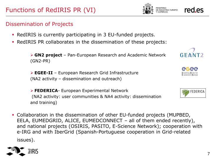 Functions of RedIRIS PR (VI)