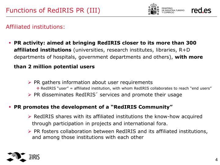 Functions of RedIRIS PR (III)