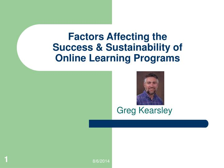 factors influencing learning effectiveness essay Learning the fundamental factors influencing the use of ict in  use of ict to make teaching-learning effective in  about the effectiveness of.