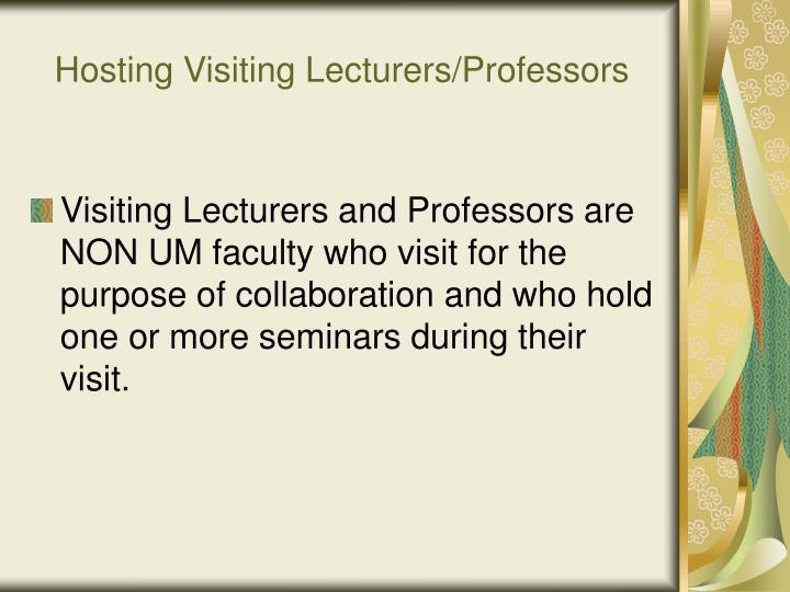 Hosting visiting lecturers professors