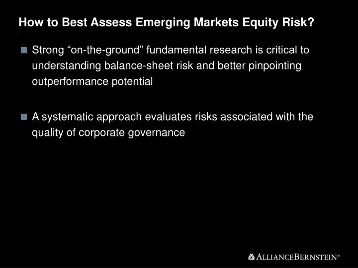 How to Best Assess Emerging Markets Equity Risk?
