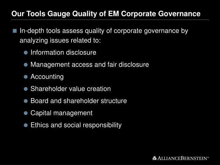 Our Tools Gauge Quality of EM Corporate Governance
