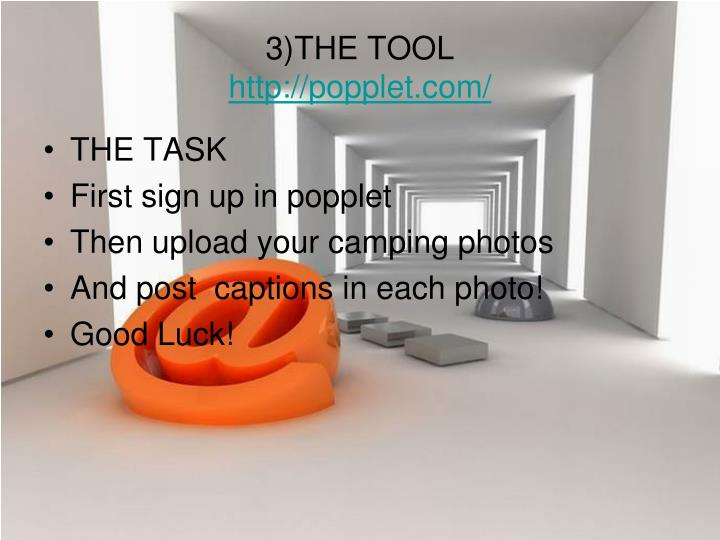 3)THE TOOL