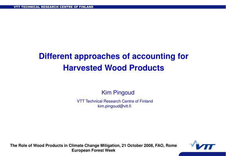 Different approaches of accounting for Harvested Wood Products