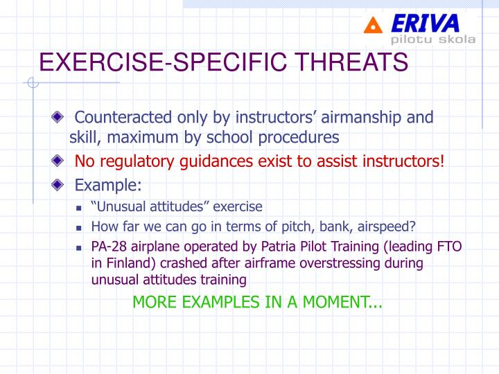 EXERCISE-SPECIFIC THREATS