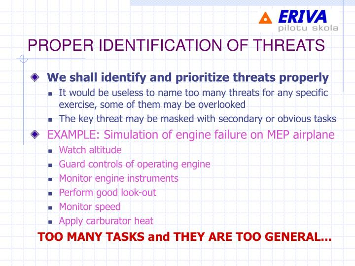 PROPER IDENTIFICATION OF THREATS