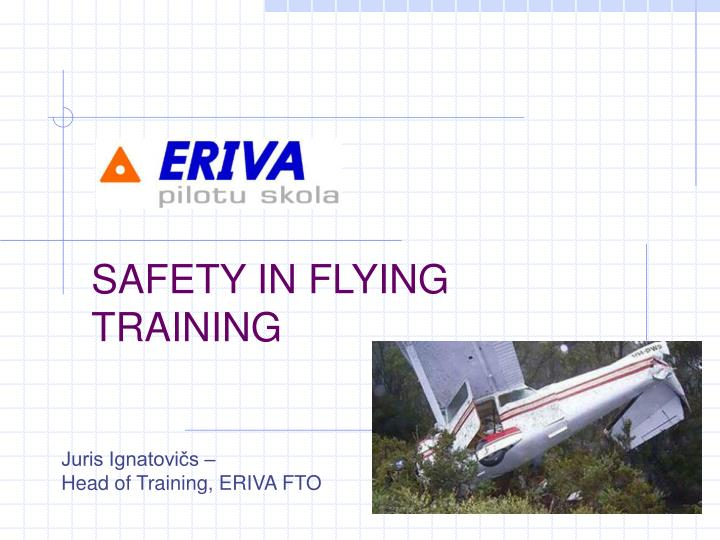SAFETY IN FLYING TRAINING