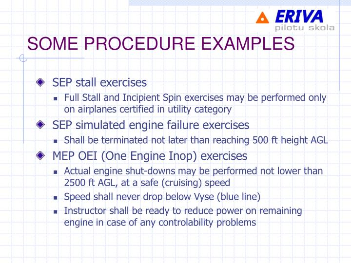 SOME PROCEDURE EXAMPLES