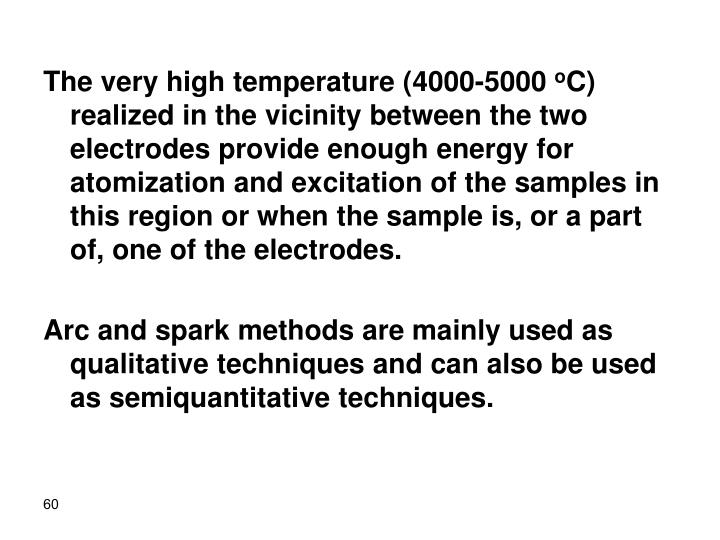 The very high temperature (4000-5000