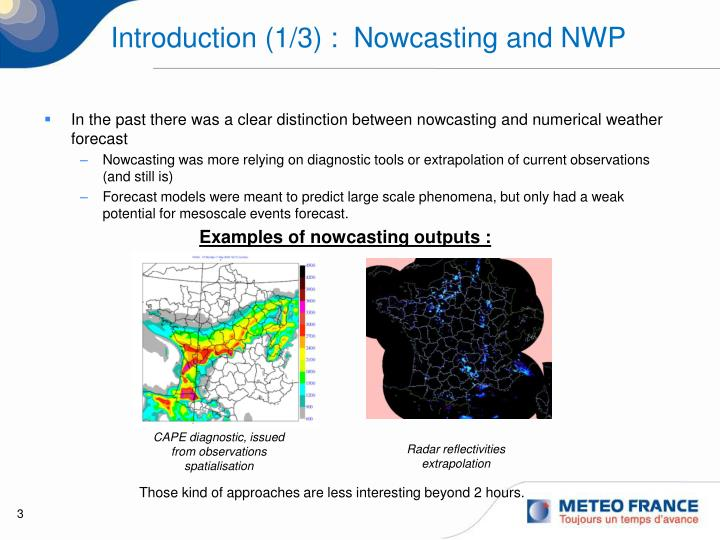 Introduction 1 3 nowcasting and nwp
