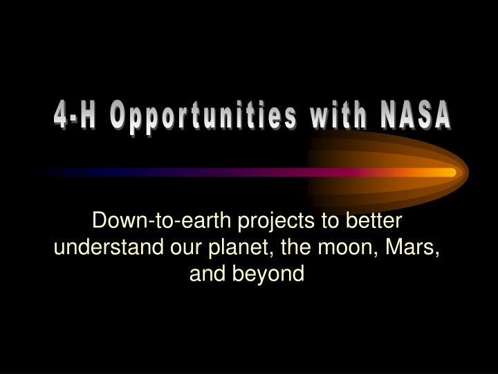 Down to earth projects to better understand our planet the moon mars and beyond