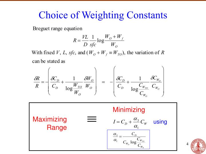 Choice of Weighting Constants