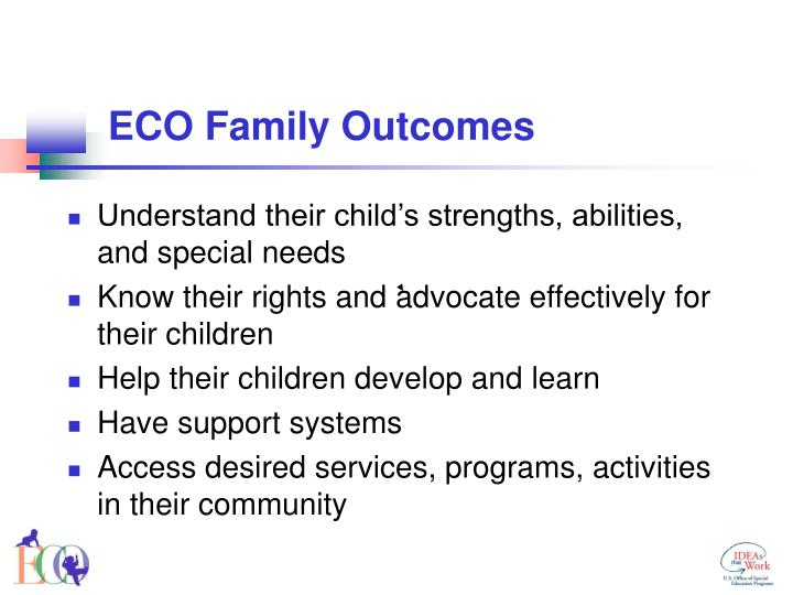 Eco family outcomes