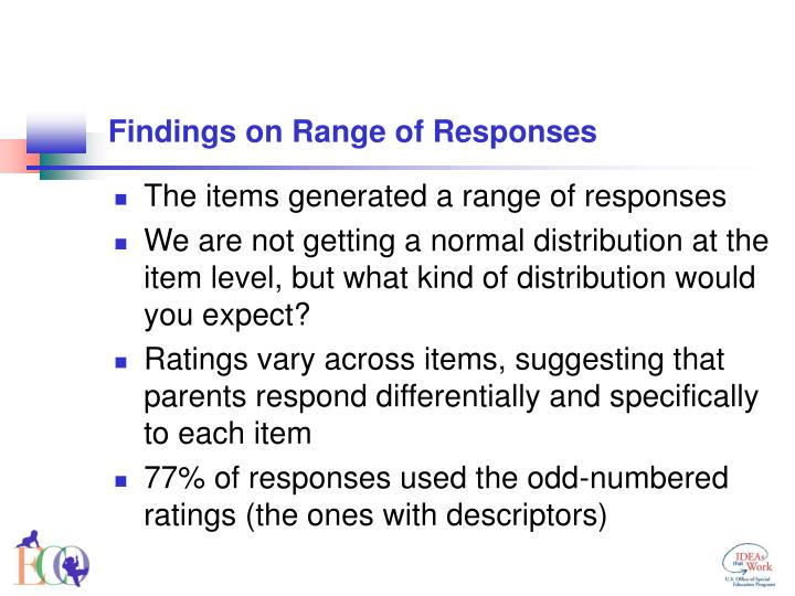 Findings on Range of Responses