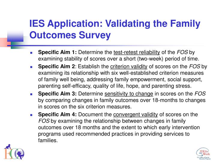 IES Application: Validating the Family Outcomes Survey