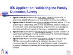 ies application validating the family outcomes survey