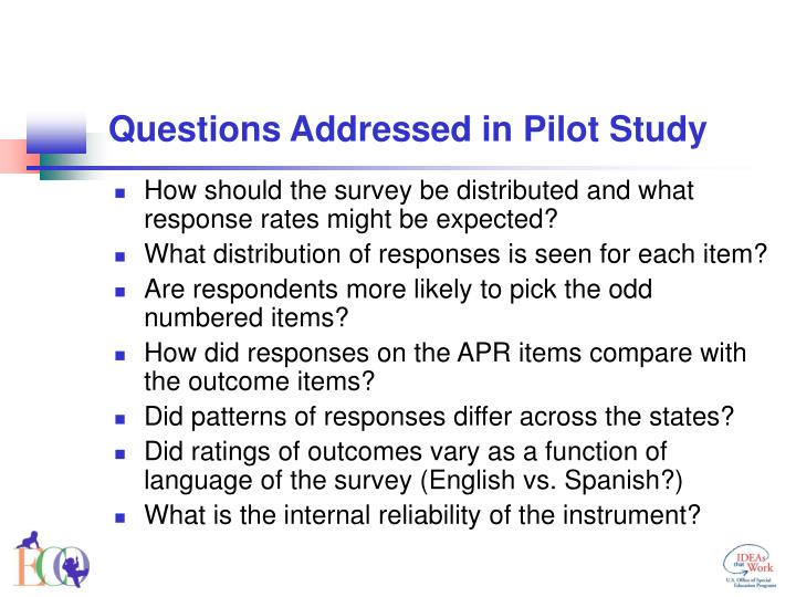 Questions Addressed in Pilot Study