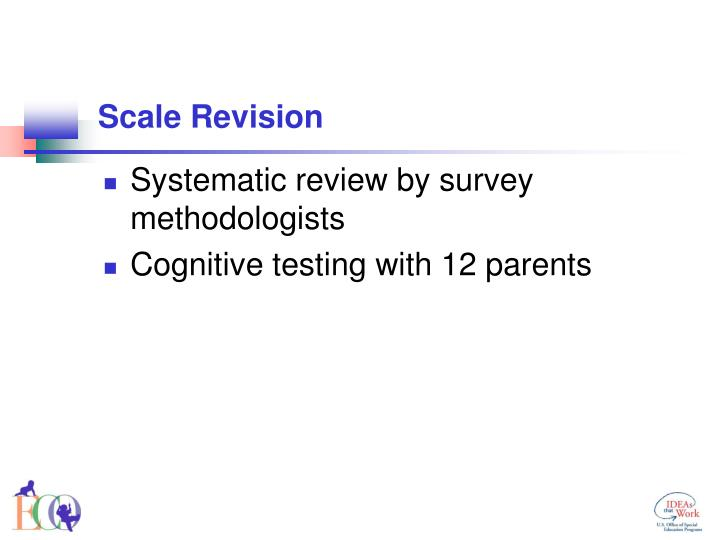 Scale Revision