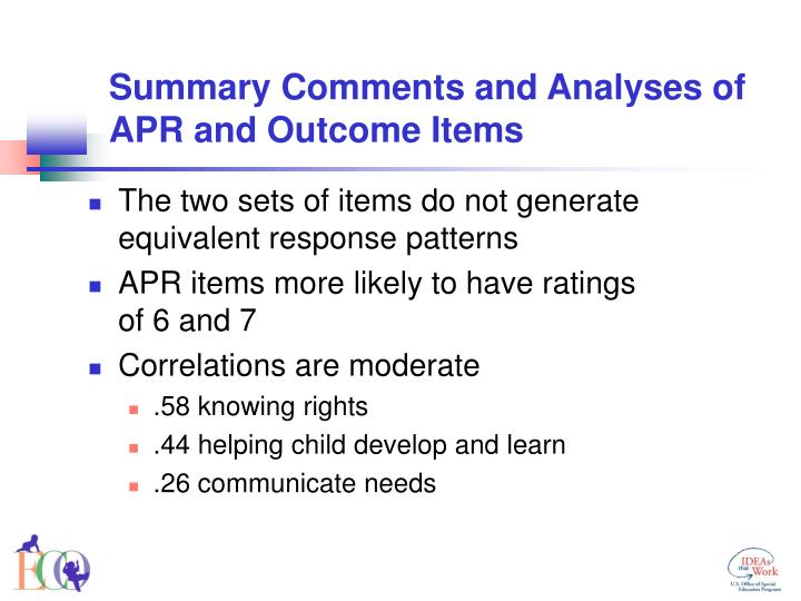 Summary Comments and Analyses of APR and Outcome Items