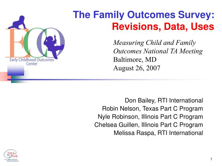 The family outcomes survey revisions data uses