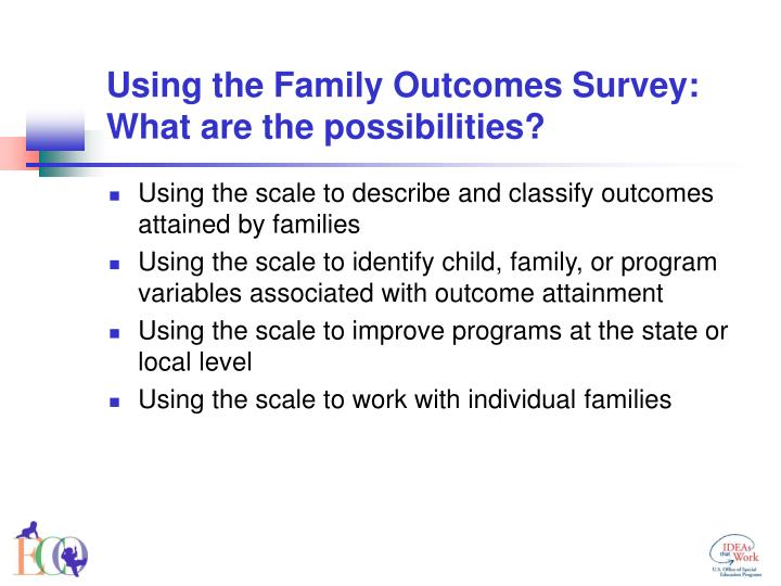 Using the Family Outcomes Survey: