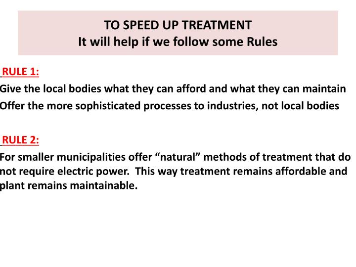 To speed up treatment it will help if we follow some rules