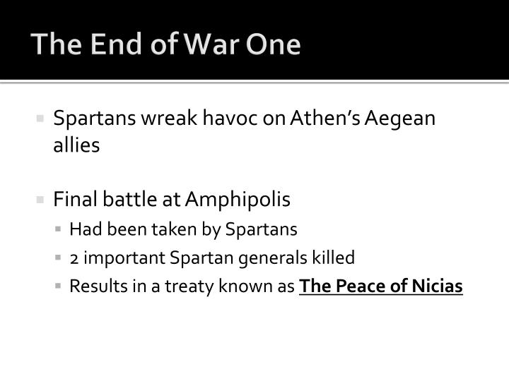 The End of War One