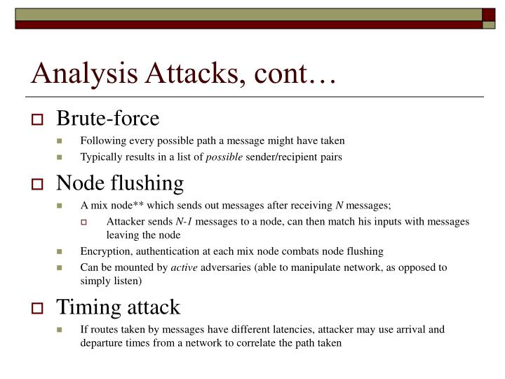 Analysis Attacks, cont…