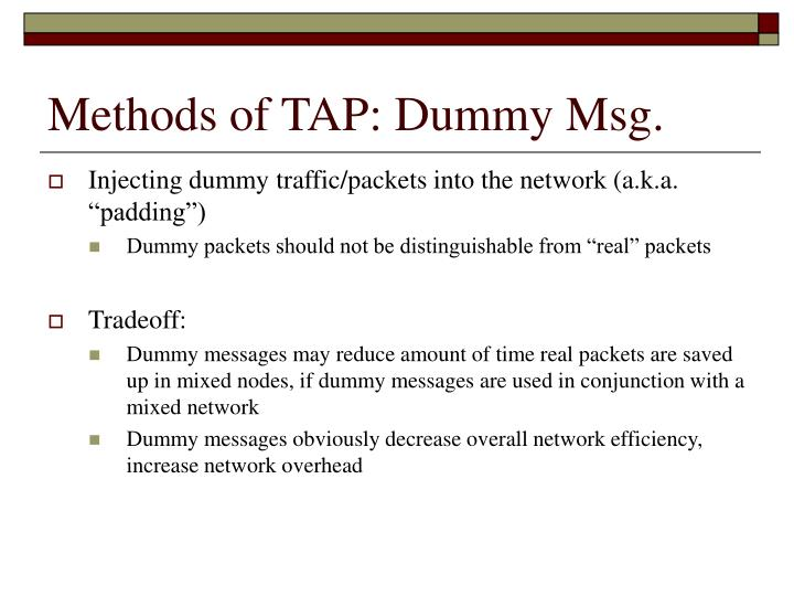 Methods of TAP: Dummy Msg.
