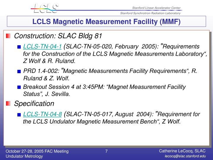 LCLS Magnetic Measurement Facility (MMF)