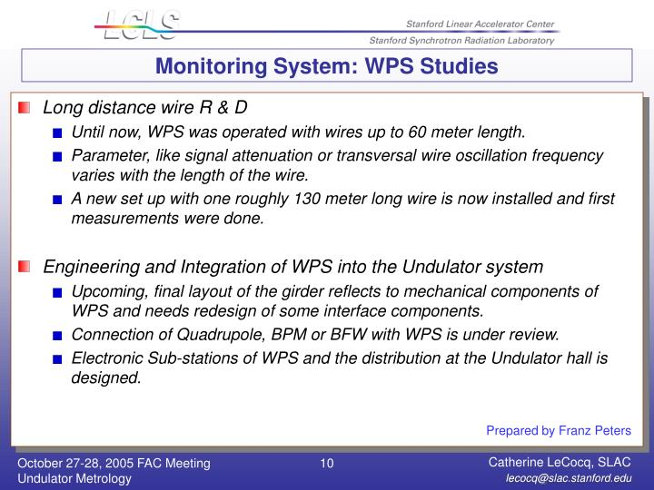 Monitoring System: WPS Studies