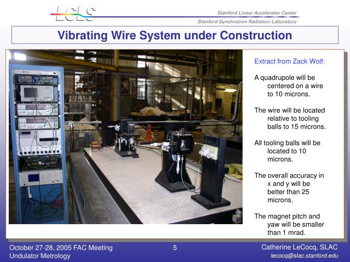 Vibrating Wire System under Construction