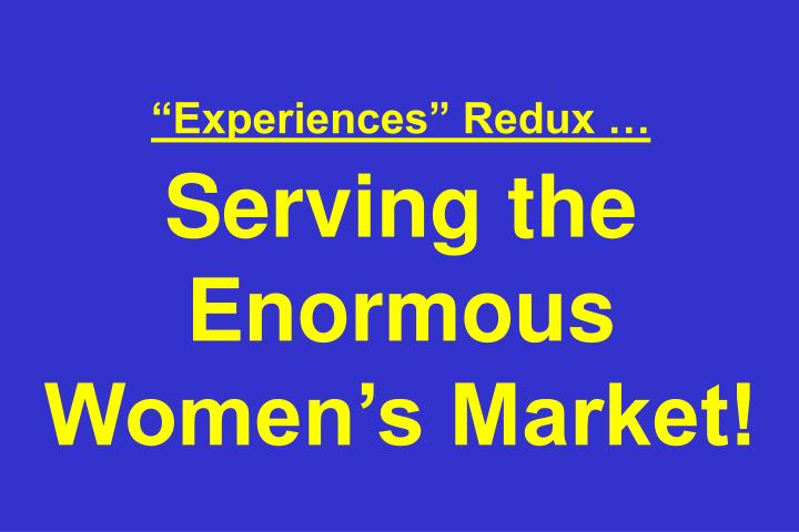 """Experiences"" Redux …"